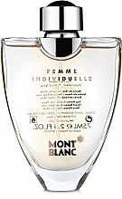 Parfumuri și produse cosmetice Montblanc Femme Individuelle - Apă de toaletă (tester cu capac)