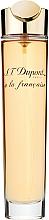 Parfumuri și produse cosmetice Dupont A La Francaise - Apă de parfum