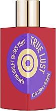 Parfumuri și produse cosmetice Etat Libre d'Orange True Lust Rayon Violet De Ses Yeux - Apă de parfum