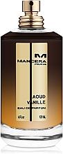 Parfumuri și produse cosmetice Mancera Aoud Vanille - Apă de parfum (Tester fără capac)