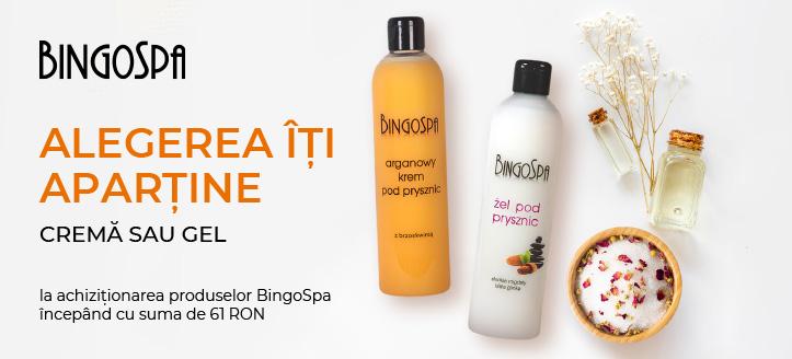 La achiziționarea produselor BingoSpa, începând cu suma de 61 RON, primești un cadou la alegere