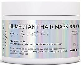Parfumuri și produse cosmetice Mască hidratantă pentru păr de orice porozitate - Trust My Sister Humectant Hair Mask