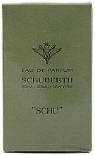 Parfumuri și produse cosmetice Schuberth Schu - Apă de parfum
