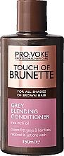 Parfumuri și produse cosmetice Balsam pentru păr brunet - Pro:Voke Touch of Brunette Grey Blending Conditioner