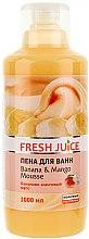 Parfumuri și produse cosmetice Spumă de baie - Fresh Juice Banana and Mango Mousse