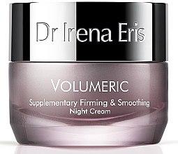 Parfumuri și produse cosmetice Cremă de noapte pentru față - Dr Irena Eris Volumeric Supplementary Firming & Smoothing Night Cream