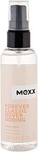Parfumuri și produse cosmetice Mexx Forever Classic Never Boring for Her - Spray parfumat pentru corp