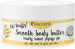 "Parfumuri și produse cosmetice Unt de corp ""Plăcintă din papaya"" - Nacomi Smooth Body Butter Freshly Baked Papaya Pie"