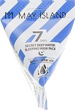 Parfumuri și produse cosmetice Mască hidratantă de noapte, cu acid hialuronic pentru față - May Island 7 Days Secret Deep Water Sleeping Mask Pack