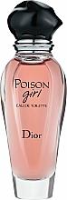 Parfumuri și produse cosmetice Poison Girl Dior - Apă de toaletă