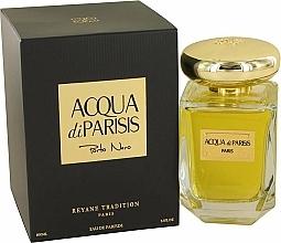 Parfumuri și produse cosmetice Reyane Tradition Acqua Di Parisis Porto Nero - Apă de parfum