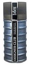 Parfumuri și produse cosmetice Giorgio Monti Designer Club - Apă de toaletă