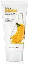 Parfumuri și produse cosmetice Spumă de curățare pentru față - It's Skin Have a Banana Cleansing Foam