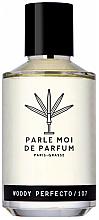 Parfumuri și produse cosmetice Parle Moi De Parfum Woody Perfecto/107 - Apă de parfum