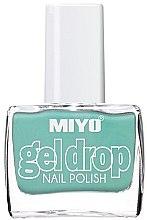 Parfumuri și produse cosmetice Lac de unghii - Miyo Gel Drop