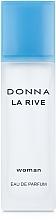 Parfumuri și produse cosmetice La Rive Donna La Rive - Apă de parfum
