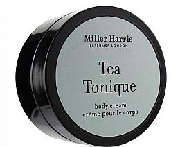 Parfumuri și produse cosmetice Miller Harris Tea Tonique - Cremă pentru corp