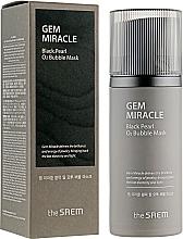 Parfumuri și produse cosmetice Mască de oxigen cu extract de perle negre - The Saem Gem Miracle Black Pearl O2 Bubble Mask