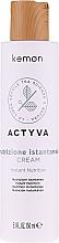 Parfumuri și produse cosmetice Cremă (fără clătire) pentru păr uscat - Kemon Actyva Nutrizione Istantanea Cream