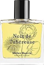 Parfumuri și produse cosmetice Miller Harris Noix de Tubereuse - Apă de parfum