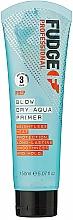Parfumuri și produse cosmetice Ser termo rezistent pentru îndreptarea părului - Fudge Prep Blow Dry Aqua Prim