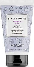 Parfumuri și produse cosmetice Gel de păr - Alfaparf Style Stories Frozen Gel Extra-Strong Hold