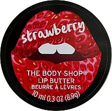 Parfumuri și produse cosmetice Ulei de buze - The Body Shop Strawberry Lip Butter