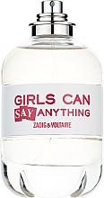 Parfumuri și produse cosmetice Zadig & Voltaire Girls Can Say Anything - Apă de toaletă (tester fără capac)