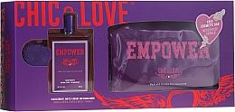 Parfumuri și produse cosmetice Chic&Love Empower - Set (edt/100ml + bag)