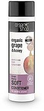 """Parfumuri și produse cosmetice Balsam de păr """"Îngrijire ușoară, miere de struguri"""" - Organic Shop Organic Grape and Honey Soft Conditioner"""