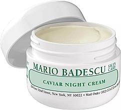 Parfumuri și produse cosmetice Cremă de noapte cu extract de caviar - Mario Badescu Caviar Night Cream