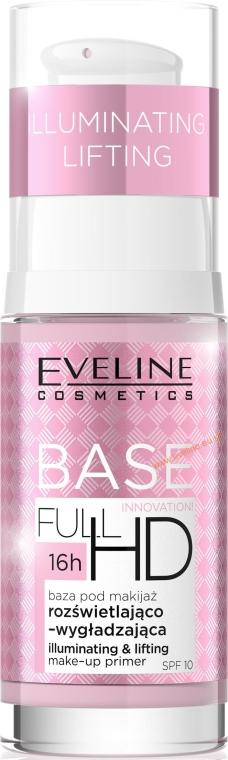 Bază de machiaj - Eveline Cosmetics Full HD Make Up Base Illuminating and Lifting Primer SPF10