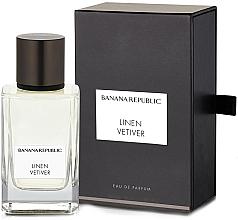 Parfumuri și produse cosmetice Banana Republic Linen Vetiver - Apă de parfum