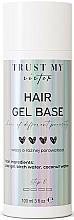 Parfumuri și produse cosmetice Gel pentru păr - Trust My Sister Hair Gel Base