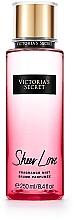 Parfumuri și produse cosmetice Victoria's Secret Sheer Love Fragrance Mist - Spray parfumat de corp